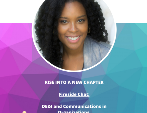 Rise Into A New Chapter: DE&I in Communications with Sharlyn Carrington