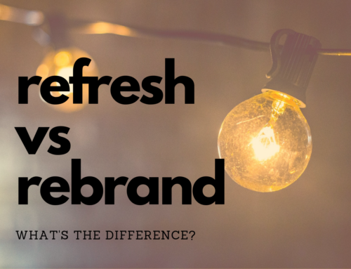 The Difference Between A Rebrand and A Brand Refresh
